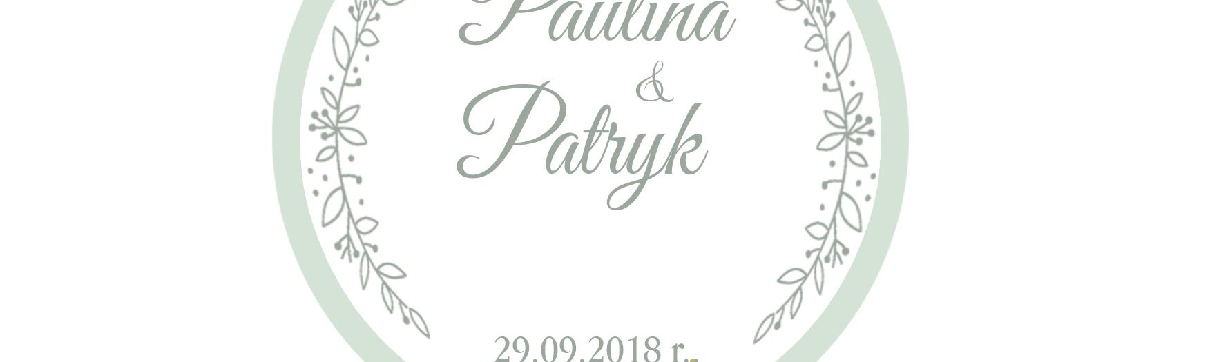Paulina & Patryk wesele wrzesień 2018
